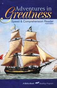 Adventures in Greatness Speed and Comprehension reader 6