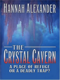 The Crystal Cavern (aka Hidden Motive) (Large Print)