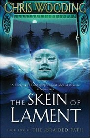The Skein of Lament (The Braided Path, Book 2)