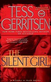 The Silent Girl (Rizzoli & Isles, Bk 9) (Audio CD) (Abridged)