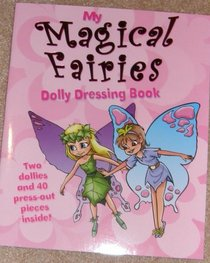 My Magical Fairies Dolly Dressing Book