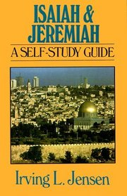 Isaiah and Jeremiah: A Self-Study Guide (Bible Self-Study Guides Series)
