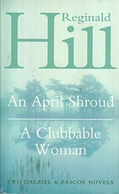An April Shroud: A Clubbable Woman