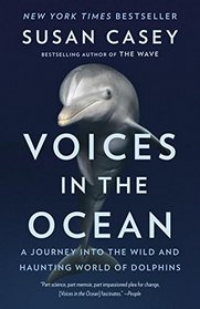 Voices in the Ocean: A Journey into the Wild and Haunting World of Dolphins