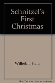 Schnitzel's First Christmas