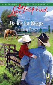 Daddy for Keeps (Love Inspired, No 478)