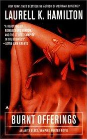 Burnt Offerings (Anita Blake, Vampire Hunter, Bk 7)