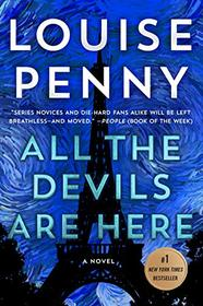 All the Devils Are Here: A Novel (Chief Inspector Gamache Novel (16))