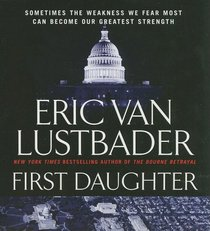 First Daughter (Jack McClure, Bk 1) (Audio CD) (Abridged)