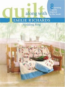 Quilt Along with Emilie Richards: Wedding Ring (Leisure Arts #4220)