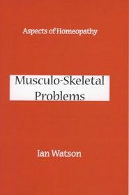Aspects Of Homeopathy: Musculo-skeletal Problems