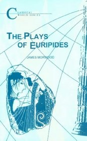 The Plays of Euripides (BCP Classical World Series)