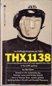 Thx 1138: Novel Based on Movie Script