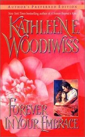 Forever in Your Embrace (Author's Preferred Edition)