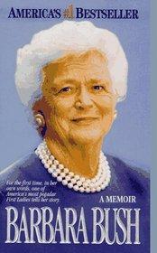 Barbara Bush : A Memoir