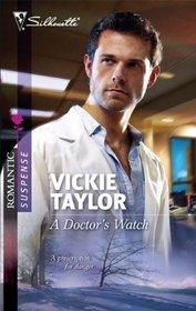 A Doctor's Watch (Silhouette Romantic Suspense, No 1594)