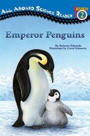Emperor Penguins (All Aboard Science Reader)