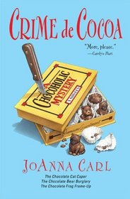 Crime de Cocoa (Chocoholic, Bks 1-3)