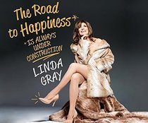 The Road to Happiness is Always Under Construction (Audio CD) (Unabridged)