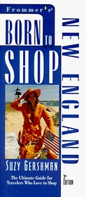 Frommer's Born to Shop New England