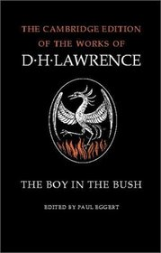 The Boy in the Bush (The Cambridge Edition of the Works of D. H. Lawrence)