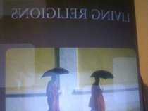 Living Religions-Strayer (2011 Custom Edition)