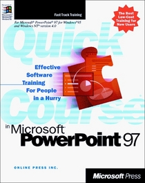 Quick Course in Microsoft Powerpoint 97 (Quick Course)