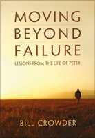 Moving Beyond Failure: Lessons From the Life of Peter