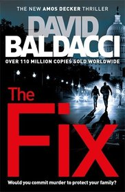 The Fix (Amos Decker, Bk 3)