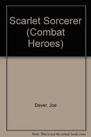 Scarlet Sorcerer (Combat Heroes)