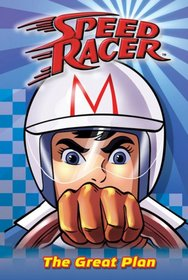 Great Plan, The #1 (Speed Racer)