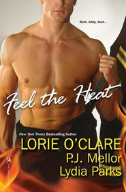 Feel the Heat: Fight Fire with Fire / Heat Wave / Smoldering Lust