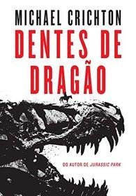 Dentes de Dragao (Dragon Teeth) (Portuguese Edition)