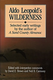 Aldo Leopold's Wilderness
