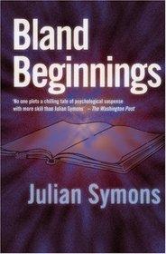 Bland Beginning