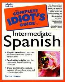 Complete Idiot's Guide to Intermediate Spanish
