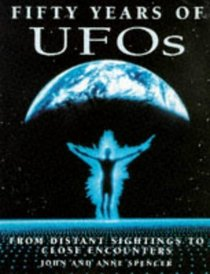 Fifty Years of Ufos: From Distant Sightings to Close Encounters