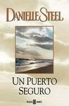 Un puerto seguro / Safe Harbour (Spanish Edition)