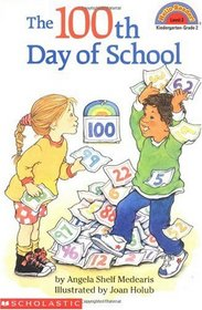 The 100th Day of School (Hello Reader L2)