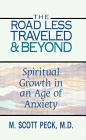 The Road Less Traveled and Beyond: Spiritual Growth in an Age of Anxiety (Thorndike Large Print Basic Series)