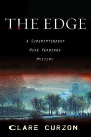 The Edge: A Superintendent Mike Yeadings Mystery (Superintendent Mike Yeadings Mysteries)