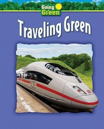 Traveling Green (Going Green)