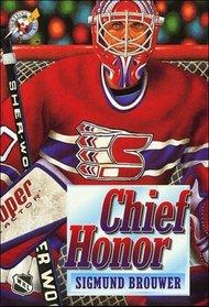 Chief Honor (Lightning on Ice)