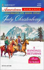 A Randall Returns (Brides for Brothers, Bk 12)  (Harlequin American Romance, No 1000)