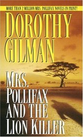 Mrs Pollifax and the Lion Killer (Mrs Pollifax, Bk 12)