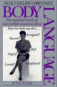 Body Language: The Essential Secrets of Non-Verbal Communication