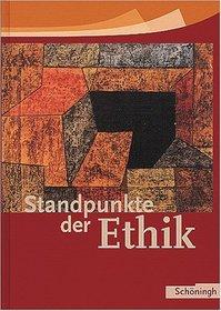 Standpunkte der Ethik. Sch�lerbuch. Neu