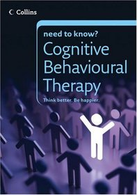 Collins Need to Know? Cognitive Behavioural Therapy