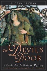The Devil's Door (Catherine LeVendeur, Bk 2)