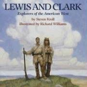 Lewis and Clark: Explorers of the Far West